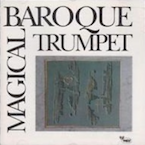 Magical Baroque Trumpet