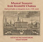 Musical Treasures from Kromeriz Chateau